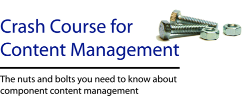 Crash Course for Content Management